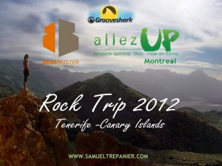 Rock Trip 2012 Video – Tenerife, Canary Islands
